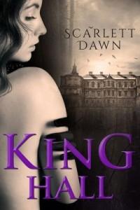 King Hall by Scarlett Dawn