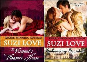 The Viscount's Pleasure House & Embracing Scandal by Suzi Love