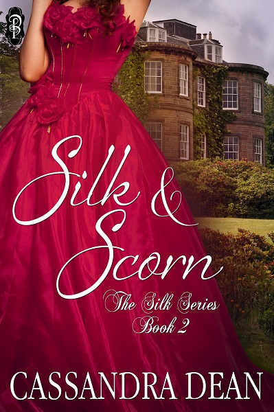 Silk & Scorn by Cassandra Dean