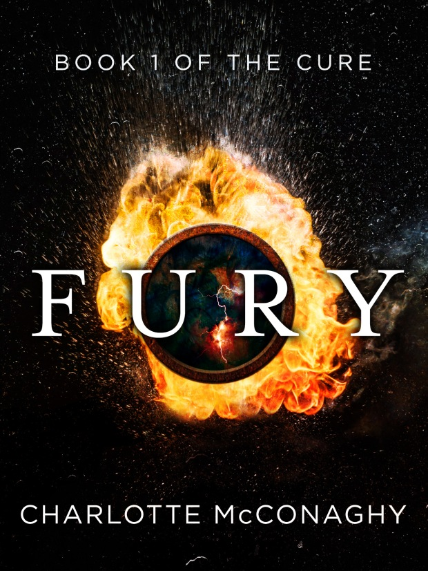 Fury: Book One Of The Cure (Omnibus Edition) Charlotte McConaghy