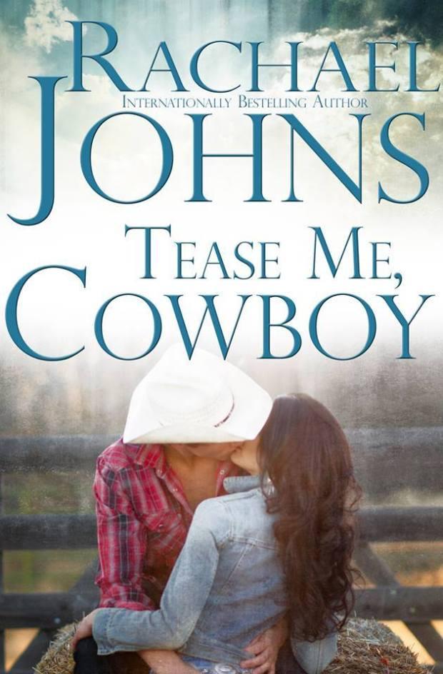 Tease Me, Cowboy
