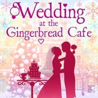 COVER REVEAL: Rebecca Raisin's 'Christmas Wedding at the Gingerbread Cafe'