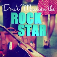 FRIDAY FREEBIE: Bree Darcy's 'Don't Mention the Rock Star'