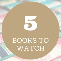 5 TO WATCH: May 2016