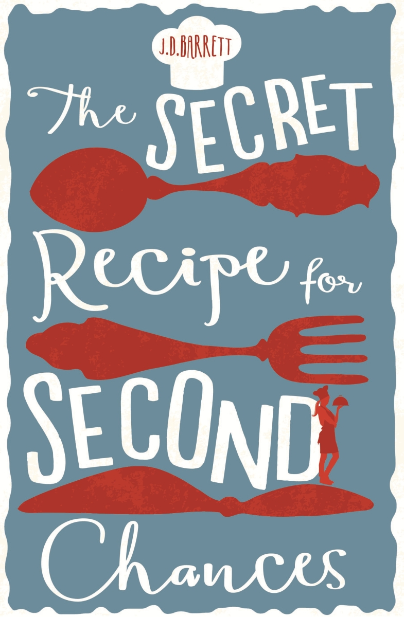 BOOK OF THE MONTH: J.D. Barrett's 'The Secret Recipe for Second Chances'