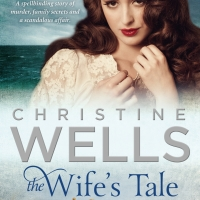 BOOK OF THE MONTH: Christine Wells' 'The Wife's Tale'