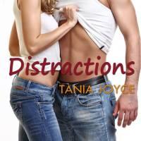 RELEASE DAY ALERT: Tania Joyce's 'Distractions' + EXCERPT
