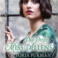 REVIEW: Victoria Purman's 'The Three Miss Allens'