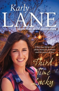 Third Time Lucky by Karly Lane is published by Allen & Unwin, RRP $29.99, available now.