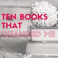 TEN BOOKS THAT CHANGED ME with Ann B Harrison