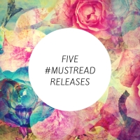 Five #MustRead Releases - April 2018