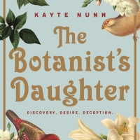 Book of the Month: Kayte Nunn's 'The Botanist's Daughter'