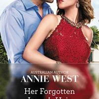 AusRom Recommends: Annie West's 'Her Forgotten Lover's Heir'