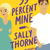 Book of the Month: Sally Thorne's '99% Mine'