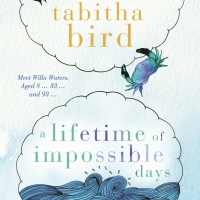 Review: Tabitha Bird's A Lifetime of Impossible Days